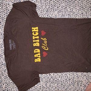 """Bad Bitch Club"" t shirt!!"